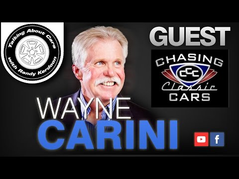 Talking About Cars Ep 88 - Wayne Carini of Chasing Classic Cars
