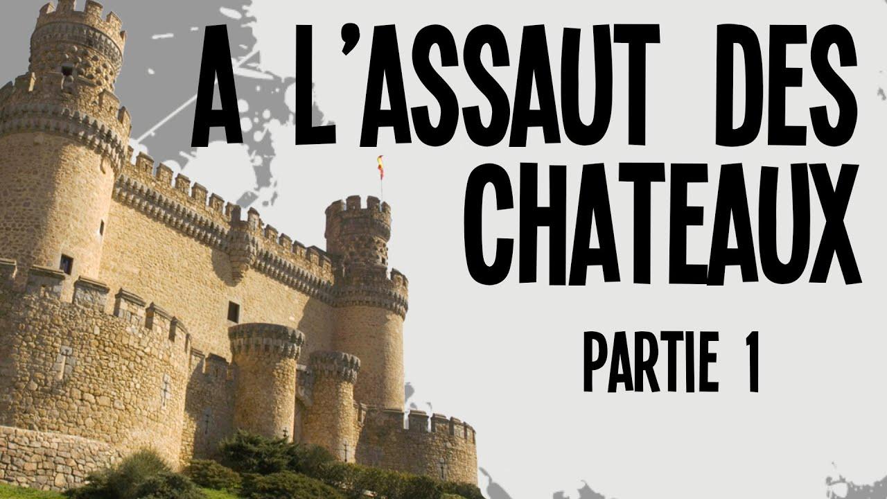 Les 4 attaques de châteaux Partie 1 – Nota Bene #4