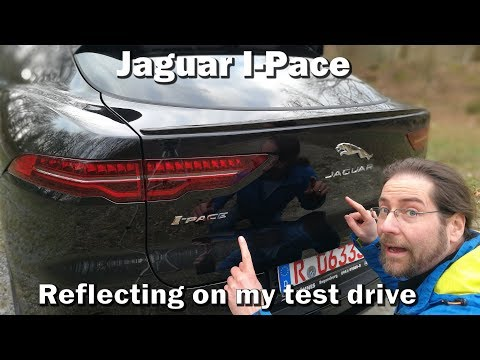 Reflecting on the Jaguar I-Pace Test Drive