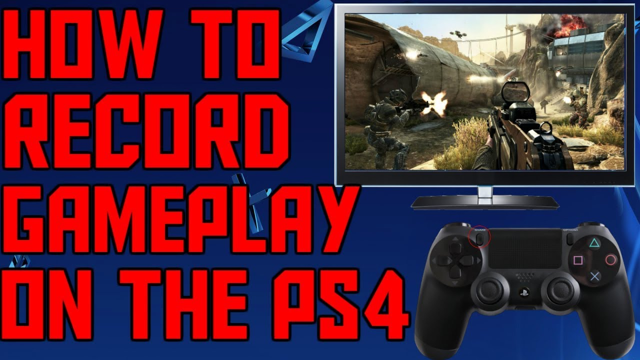 How To Record Gameplay On The PS4 For Free! (2018)