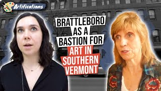 Brattleboro as a Bastion for Art in Southern Vermont,