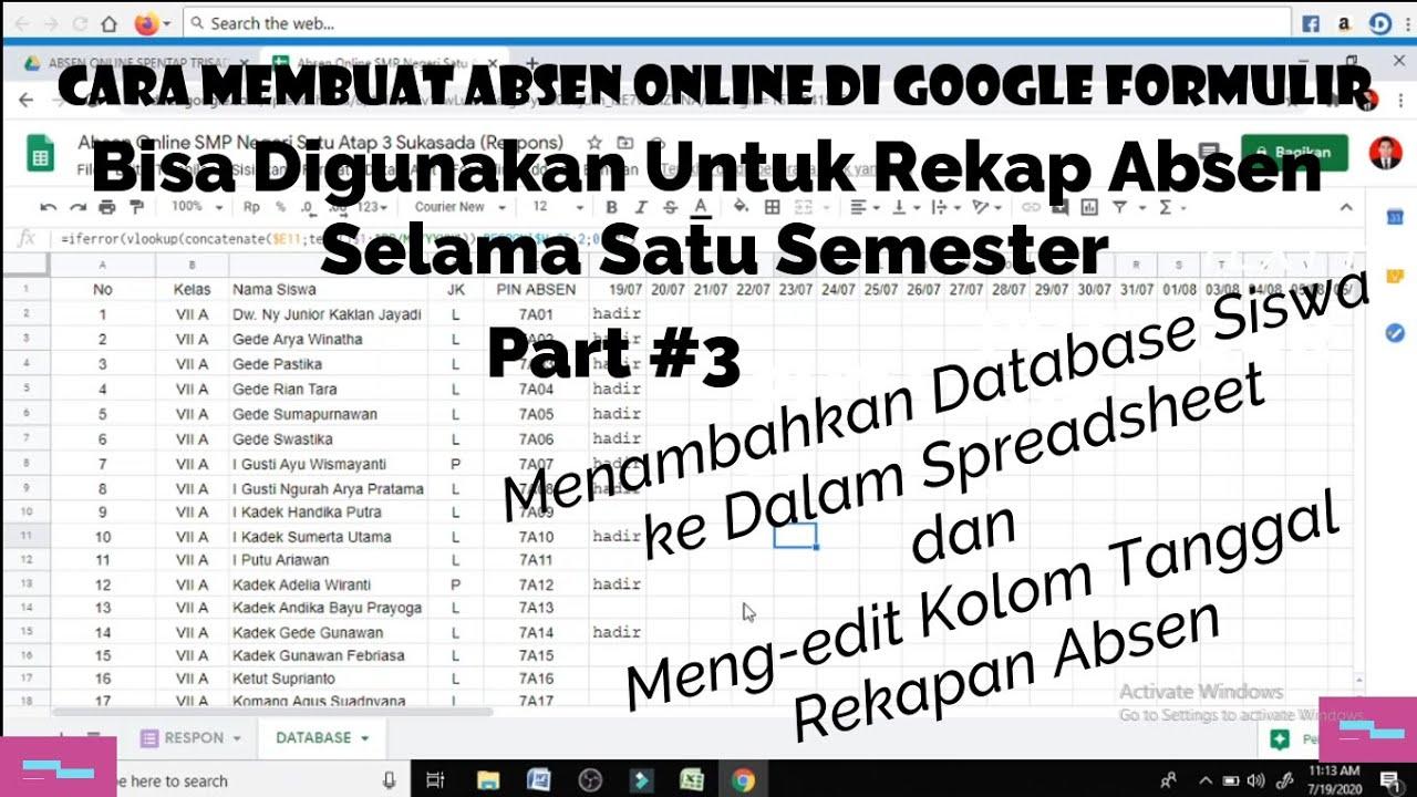 Cara Membuat Absen Online Di Google Form Part 3 Menambahkan Database Dan Edit Tgl Rekapan Absen Youtube