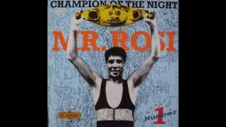 Mr. Rosi - Champion Of The Night (Hip House Mix)