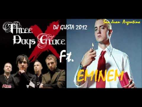DjGusta- Three Days Grace ft. Eminem