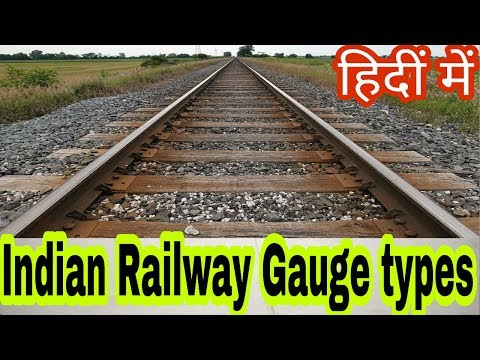 How Many Types of Indian Railway Gauge