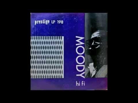 James Moody. Moody Hi Fi