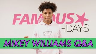 Mikey Williams Q&A