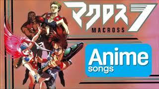 Anime songs 8 | Macross 7 - Remember16