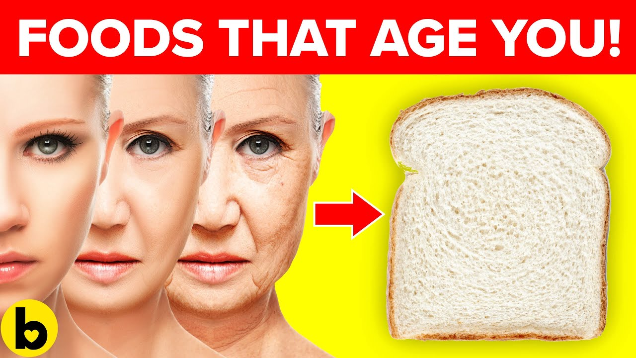 7 Popular Foods That Make You Age Faster & Look Older CTTO: Bestie