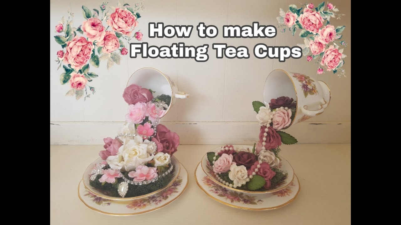Christmas Floating Tea Cups.How To Make Floating Tea Cups Revised Tutorial