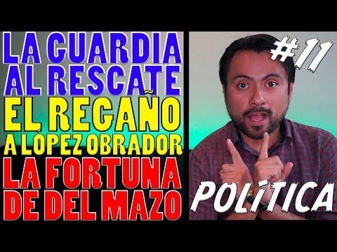 EL CAPO EXPLICA 11: Ombudsman Internacional  VS AMLO / La Fortuna De Del Mazo / Guardia Al Rescate