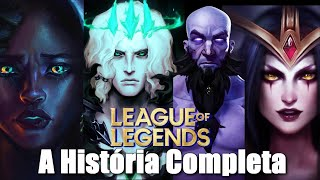 THE COMPLETE AND EXPLAINED STORY OF LEAGUE OF LEGENDS!