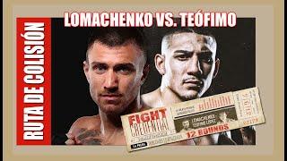 Ruta de Colisión (E1): Lomachenko vs. Teófimo, debilidades y fortalezas; ¿quién gana la previa?