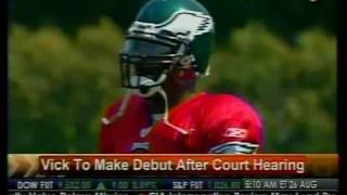 Vick To Make Debut After Court Hearing - Bloomberg