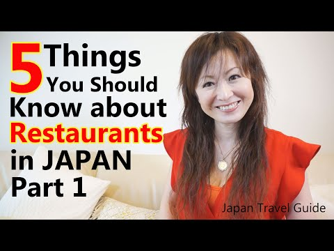 Japan Travel Guide: 5 Things You Should Know about Restaurants in Japan