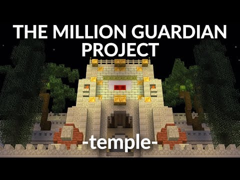The Million Guardian Project. Temple it up! Minecraft Survival 1.12