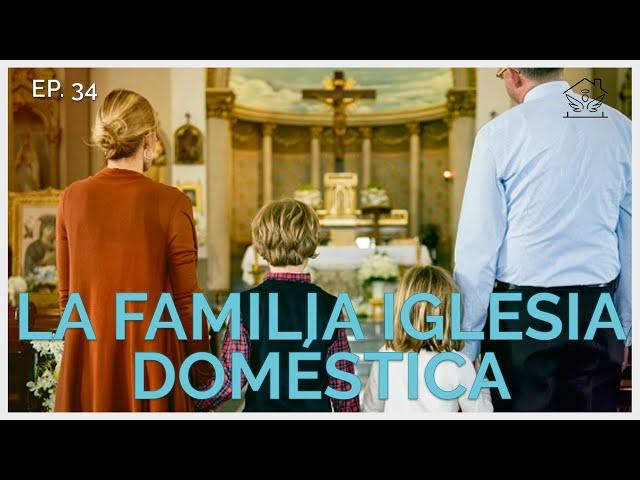 La Familia Iglesia doméstica   El ángel de tu hogar