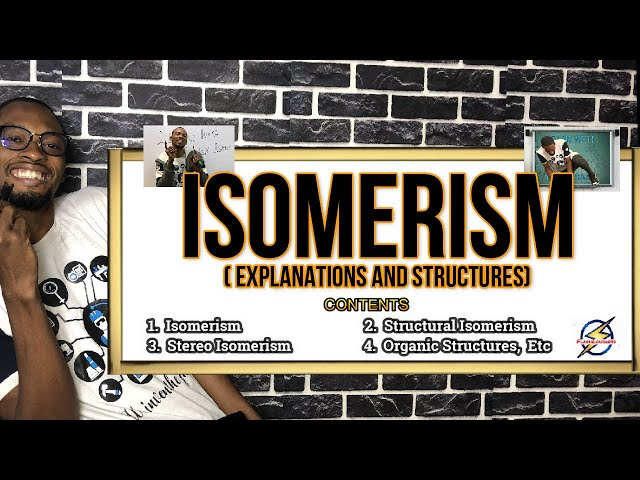 Isomerism - Types, Structures & Detailed Explanation