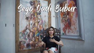 Download Lagu Anggun Pramudita - Sego Dadi Bubur (Official Music Video) mp3