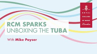 RCM Sparks - What's in the Box? 3.The Tuba