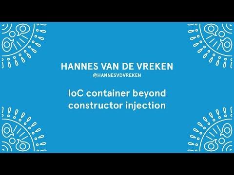 Hannes Van De Vreken - IOC container beyond constructor injection - Laracon EU 2016