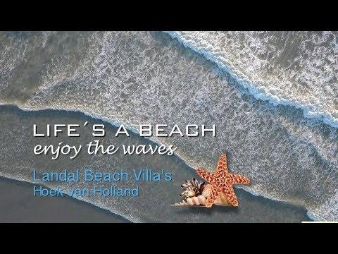 Hoek van Holland Life´s a Beach  enjoy the waves