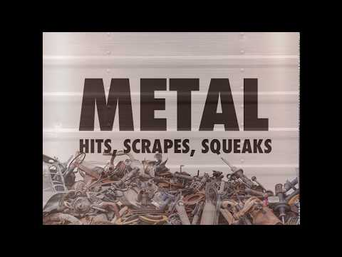 Royalty Free Sound Effects Library: Metal Hits, Scrapes, Squeaks