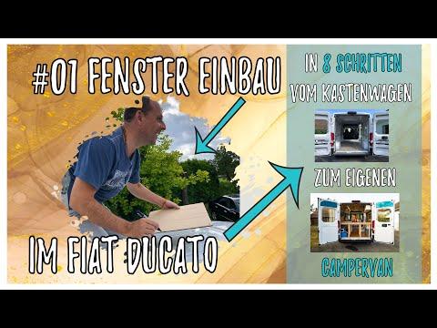 #01 Fenster Einbau im Fiat Ducato // In 8 Schritten vom Kastenwagen zum DIY Campervan