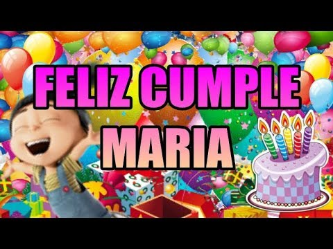 Feliz Cumple Maria Youtube