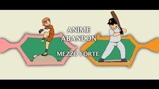 Anime Abandon: Mezzo Forte