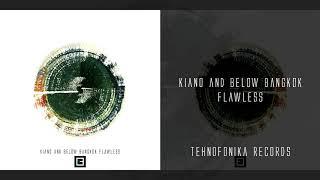 Kiano & Below Bangkok - Flawless (Kiano's Edit)