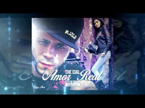 The Cial - Amor Real ( Audio Oficial )