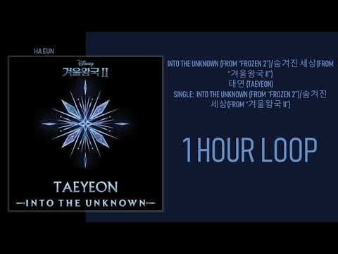 """Download 1 시간 / 1 HOUR LOOP TAEYEON – INTO THE UNKNOWN FROM """"FROZEN 2"""" Mp4 baru"""