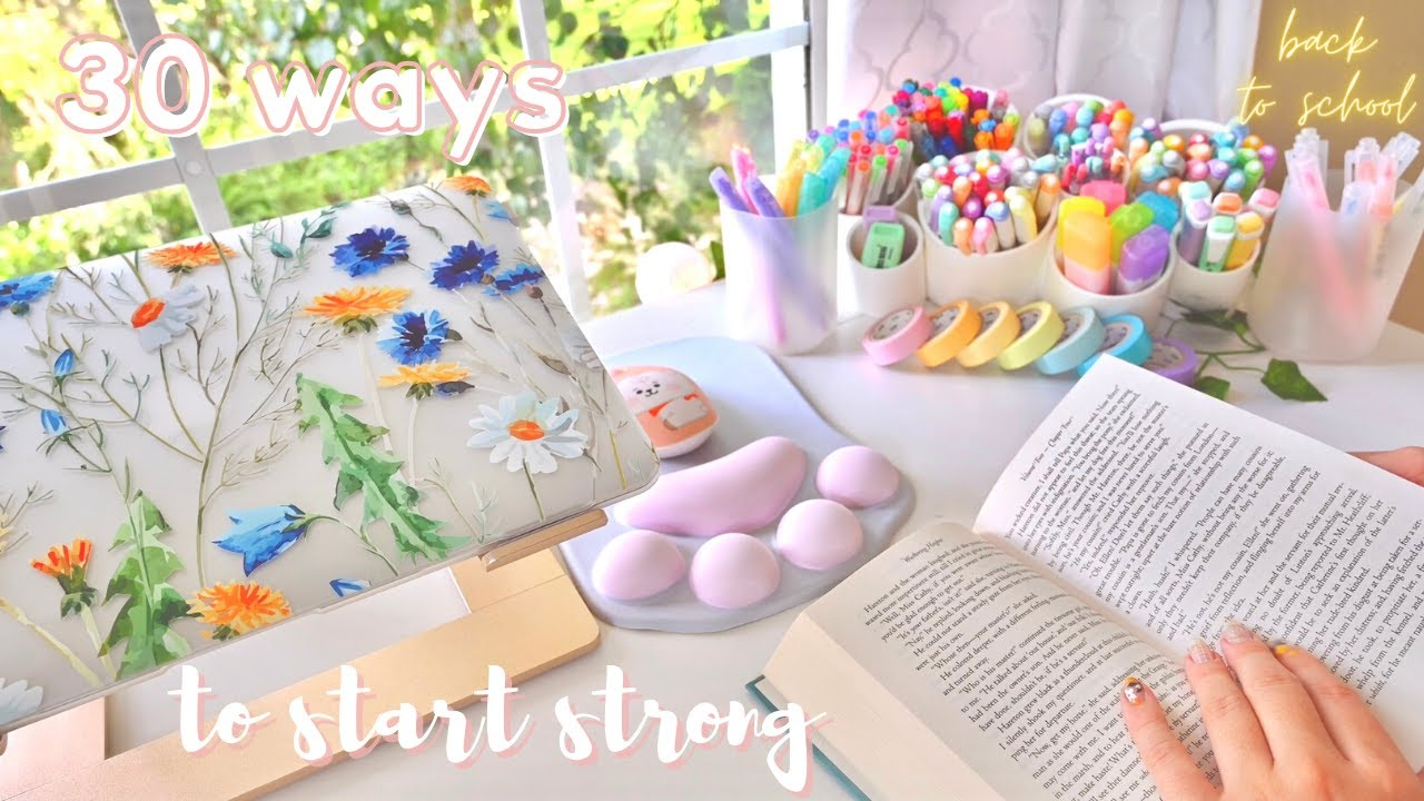 How to start the school year strong ✨ 30 things to do