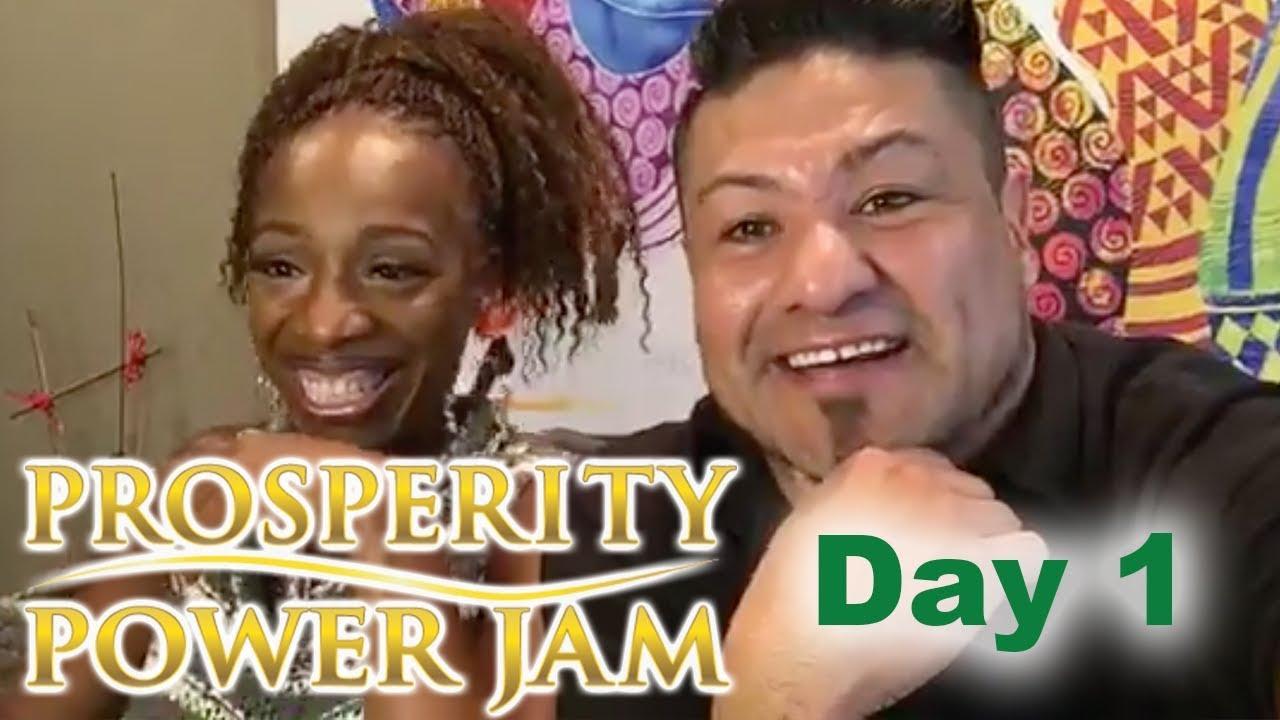 Prosperity Power Jam Day #1
