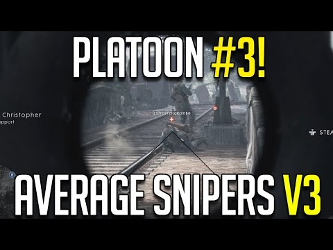 BF1 PLATOON #3! AVERAGE SNIPERS V3 - JOIN NOW!