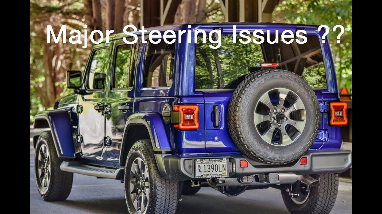 Part 1 Possible Major Steering Problem 2018 Jeep Wrangler Jl S