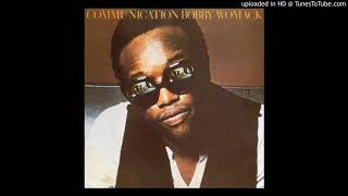 Bobby Womack  - Monologue (They Long To Be) Close To You (Medley)