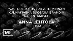"""""""Vastuullisuus yritystoiminnan kulmakivenä"""" Anna Lehtola (Lovia)"""