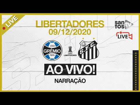 🔴 AO VIVO: GRÊMIO 1 x 1 SANTOS | CONMEBOL LIBERTADORES (09/12/20)