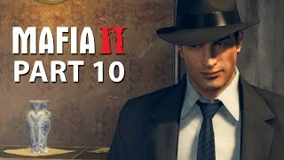 Mafia 2 Walkthrough Gameplay Part 10 -  WHAT