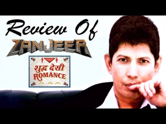 The zoOm Review Show - Shuddh Desi Romance & Zanjeer - Movie Review Travel Video