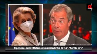 Nigel Farage warns EU to face serious overhaul within 10 years 'Won't be here!'