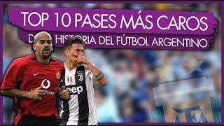 Top 10 Fichajes de Futbolistas Argentinos mas Caros de la Historia