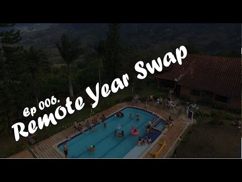 Episode 006 | Remote Year Swap