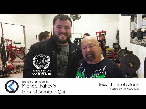Michael Fahey's Lack Of Sensible Quit   Inside Westside Vs The World   Less Than Obvious S1 E6