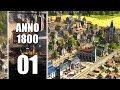 [FR] ANNO 1800 - 01 - Retour aux sources