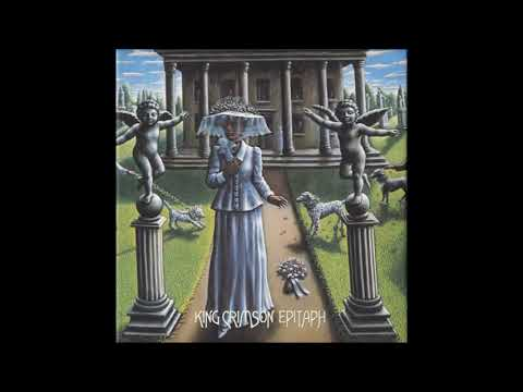 King Crimson - Epitaph (Best Version)