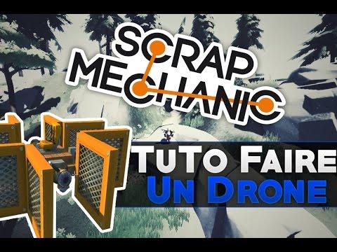TuTo | Faire un Drone sur Scrap Mechanic