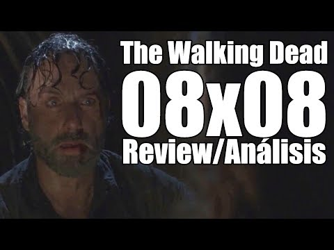 The Walking Dead Temporada 8 Capítulo 8 - How it's gotta be (Review/Análisis)